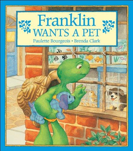 9781550742497: Franklin Wants a Pet