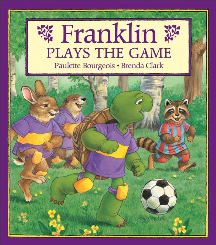 Franklin Plays the Game: Paulette Bourgeois