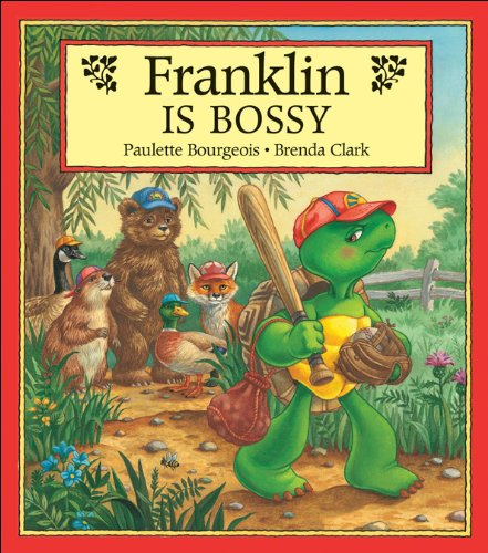 9781550742572: Franklin Is Bossy