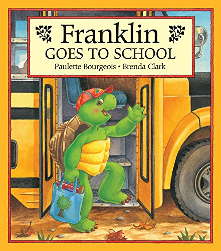 9781550742688: Franklin Goes to School
