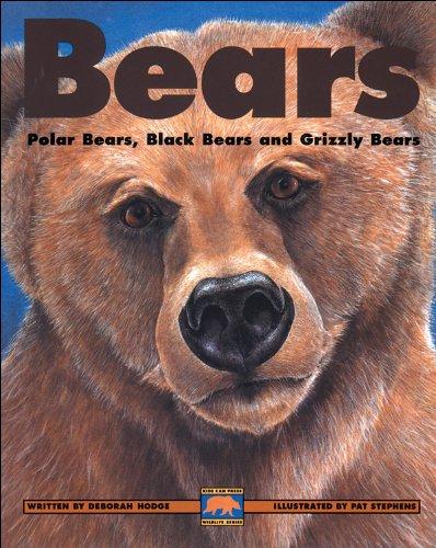 9781550742695: Bears: Polar Bears, Black Bears and Grizzly Bears (Kids Can Press Wildlife Series)