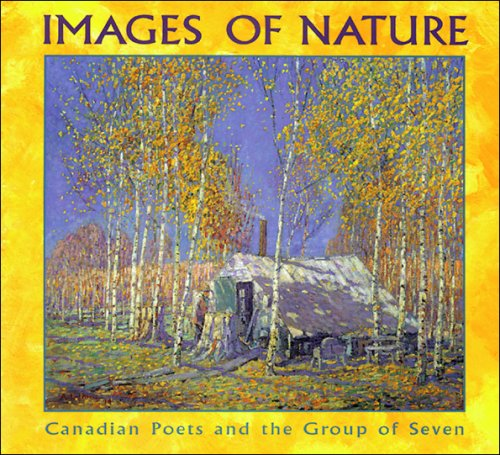 Images of Nature: Canadian Poets and the Group of Seven