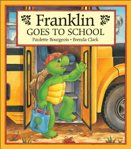 9781550742763: Franklin Goes to School