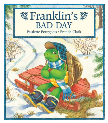 9781550742916: Franklin's Bad Day