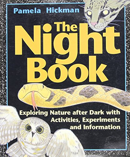 9781550743067: Night Book, The: Exploring Nature after Dark with Activities, Experiments and Information