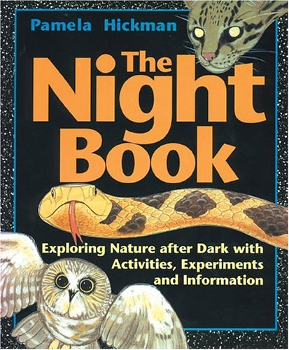 9781550743180: Night Book, The: Exploring Nature after Dark with Activities, Experiments and Information