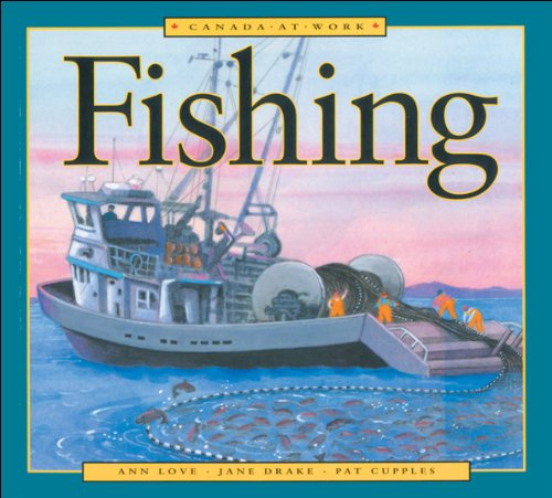 9781550743395: Fishing (Canada at Work)