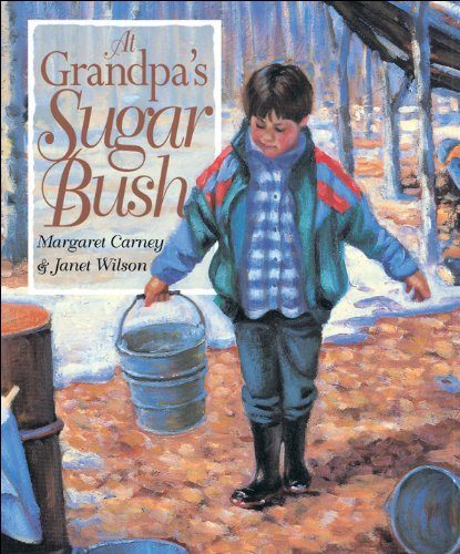 9781550743418: At Grandpa's Sugar Bush