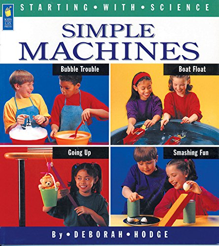 Simple Machines (Starting With Science): Hodge, Deborah; Mason, Adrienne