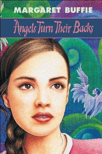 9781550744156: Angels Turn Their Backs