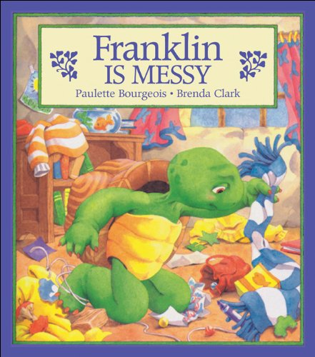 9781550744262: Franklin Is Messy