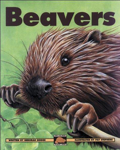 9781550744293: Beavers (Kids Can Press Wildlife Series)