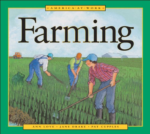 9781550744514: Farming (America at Work)