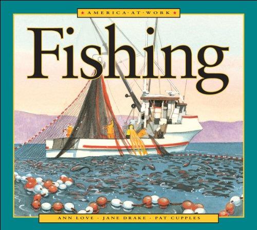 9781550744576: Fishing (America at Work)