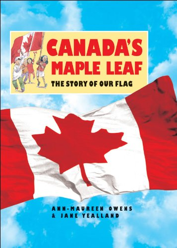 9781550744590: Canada's Maple Leaf: The Story of Our Flag