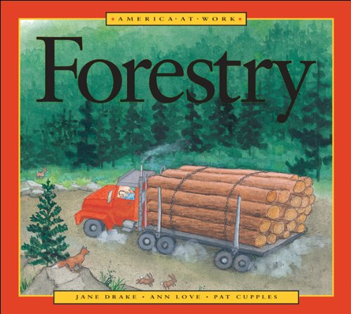 9781550744620: Forestry (America at Work)