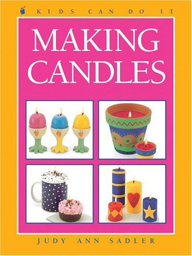 9781550745016: Making Candles (Kids Can Do It)