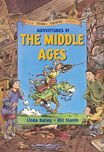 9781550745382: Adventures in the Middle Ages (Good Times Travel Agency)
