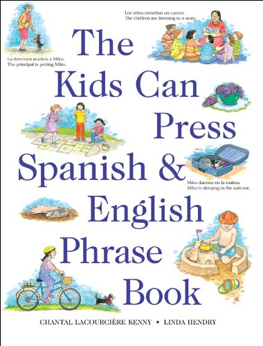 9781550745412: Kids Can Press Spanish & English Phrase Book, The
