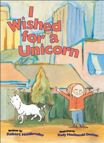 9781550745573: I Wished for a Unicorn