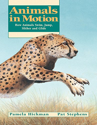 9781550745757: Animals in Motion: How Animals Swim, Jump, Slither and Glide (Animal Behavior)