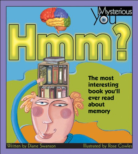 9781550745979: Hmm?: The Most Interesting Book You'll Ever Read about Memory (Mysterious You)
