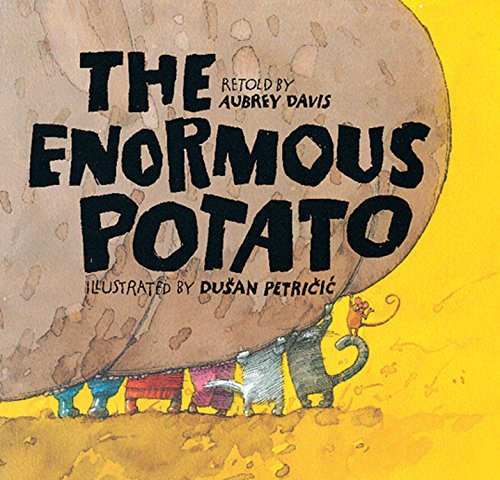 The Enormous Potato: Davis, Aubrey; Petri&#x011b Ie, Du&#x0161 an