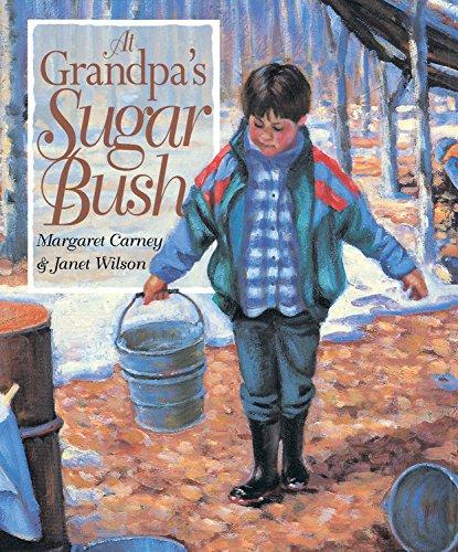 9781550746716: At Grandpa's Sugar Bush