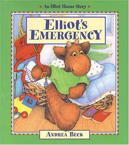 9781550746877: Elliot's Emergency (Elliot Moose Story)