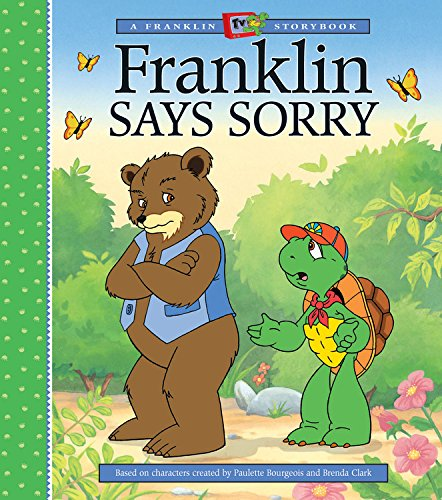 9781550747140: Franklin Says Sorry (A Franklin TV Storybook)