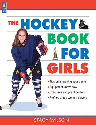 The Hockey Book for Girls (Books for Girls)
