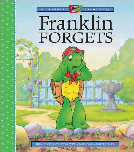 9781550747225: Franklin Forgets (A Franklin TV Storybook)