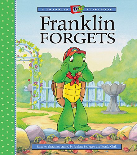 9781550747263: Franklin Forgets (A Franklin TV Storybook)