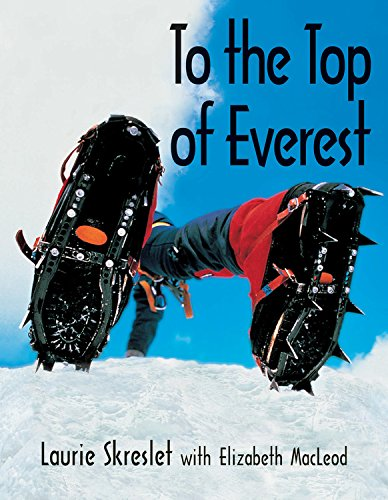 9781550748147: To the Top of Everest (Kids Can Do It)