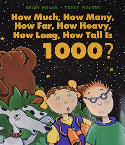 9781550748161: How Much, How Many, How Far, How Heavy, How Long, How Tall Is 1000?