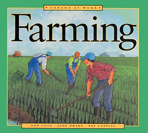 9781550748215: Farming (Canada at Work)
