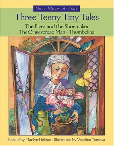 Three Teeny Tiny Tales (Once-Upon-a-Time): Marilyn Helmer