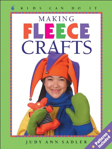 9781550748475: Making Fleece Crafts (Kids Can Do It)