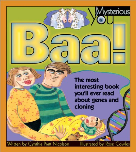 9781550748567: Baa!: The Most Interesting Book You'll Ever Read about Genes and Cloning (Mysterious You)