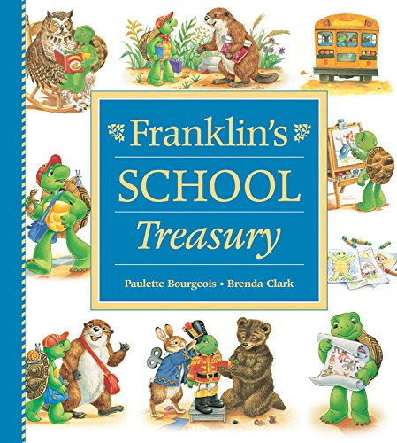 Franklin's School Treasury: Bourgeois, Paulette; Clark, Brenda