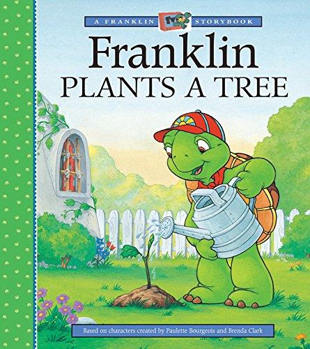 9781550748789: Franklin Plants a Tree (A Franklin TV Storybook)
