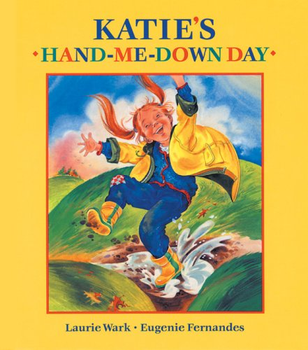 9781550749175: Katie's Hand-Me-Down Day