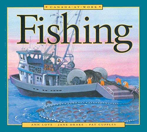 9781550749199: Fishing (Canada at Work)