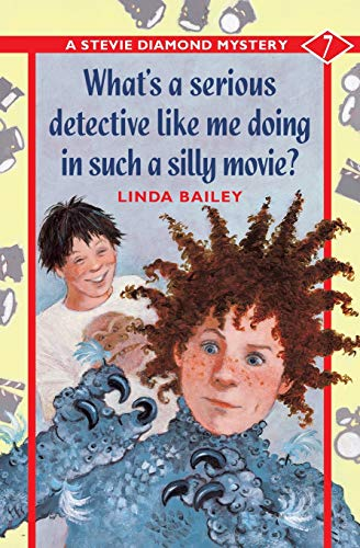 9781550749229: What's a Serious Detective Like Me Doing in Such a Silly Movie? (A Stevie Diamond Mystery)