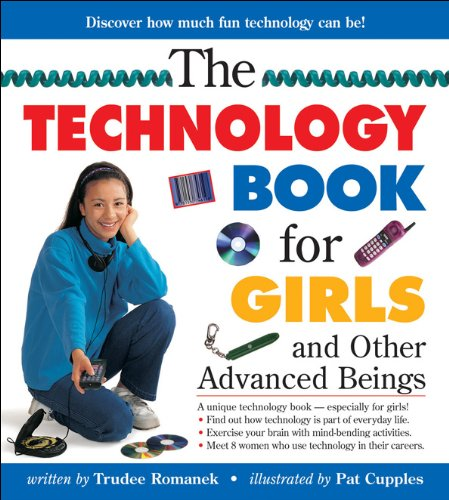 9781550749366: Technology Book for Girls, The: and Other Advanced Beings (Books for Girls)
