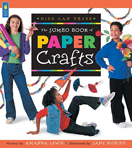 9781550749403: The Jumbo Book of Paper Crafts (Jumbo Books)