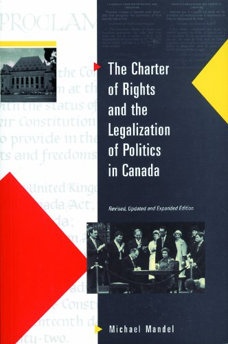 9781550770506: Charter of Rights and The Legalization of Politics in Canada: Revised, Updated and Expanded