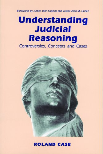 9781550770827: Understanding Judicial Reasoning: Controversies, Concepts and Cases
