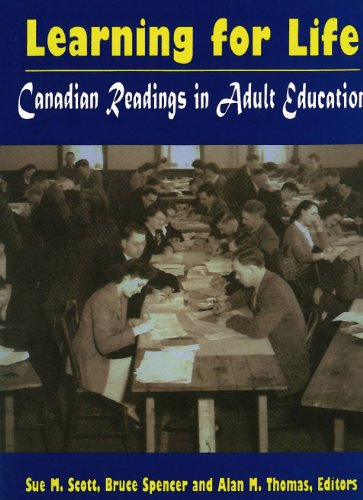 Learning for Life: Canadian Readings in Adult: Sue M. Scott,