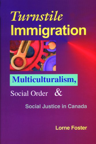9781550770971: Turnstile Immigration: Multiculturalism, Social Order, and Social Justice in Canada